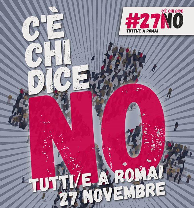 #CèChiDiceNO 27Novembre Corteo Nazionale