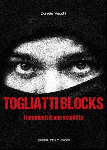 """Presentazione del libro """"Togliatti Blocks"""" (di D. Vecchi)"""
