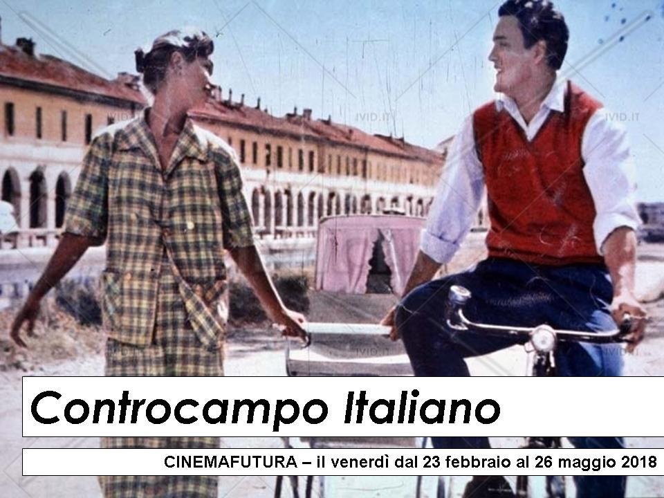 Controcampo Italiano: la nuova rassegna di Cinemafutura
