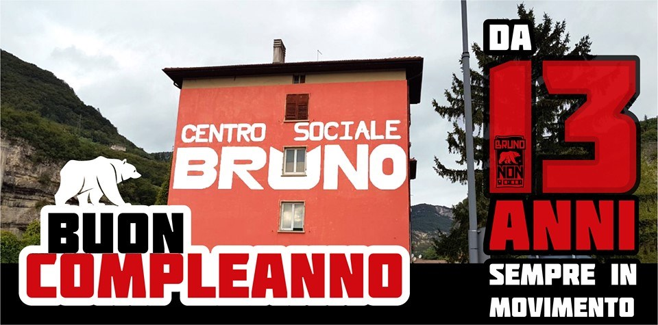 Que Viva Il Bruno 13 Anni Di Lotte E Resistenza Centro